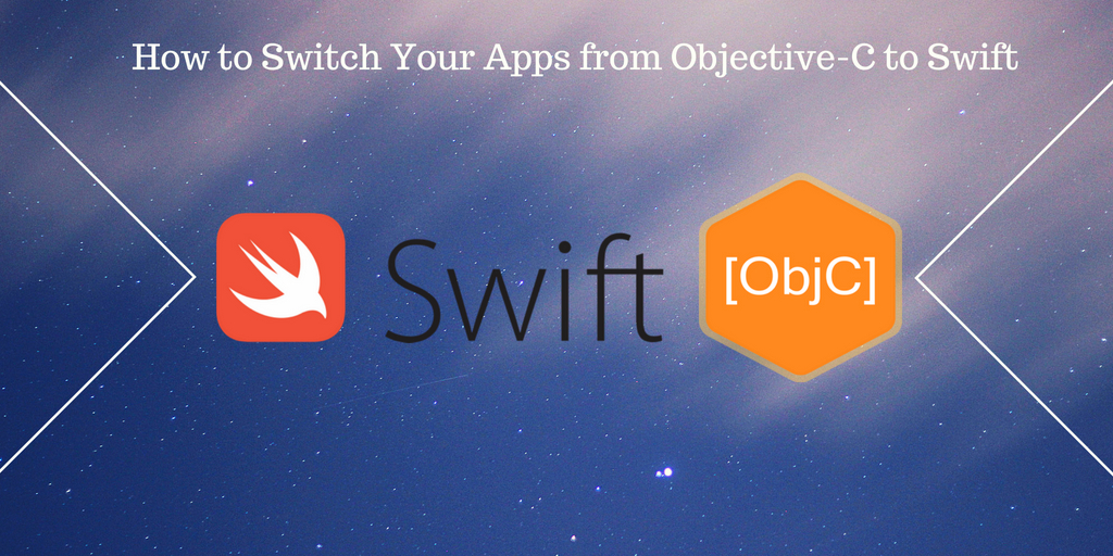 How to Switch Your Apps from Objective-C to Swift - SysBunny