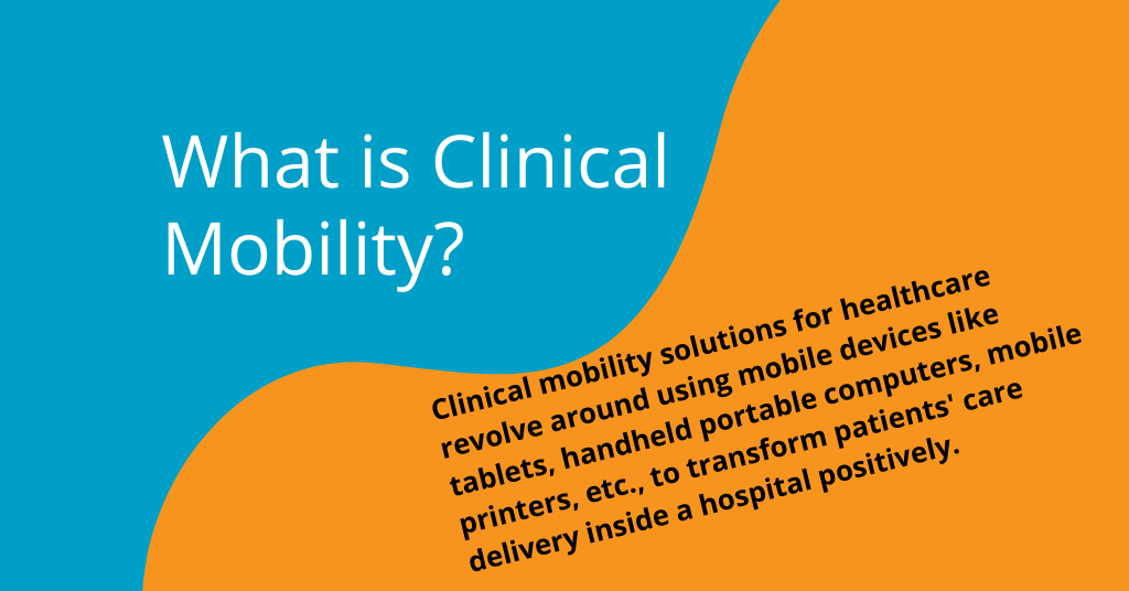 What is Clinical Mobility_