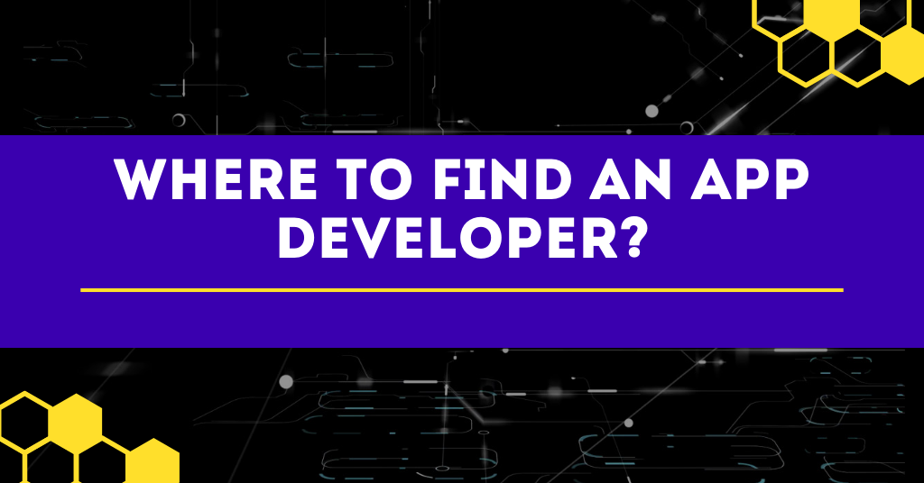 Where to Find an App Developer